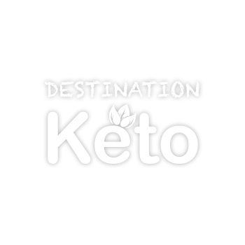 Destination Keto